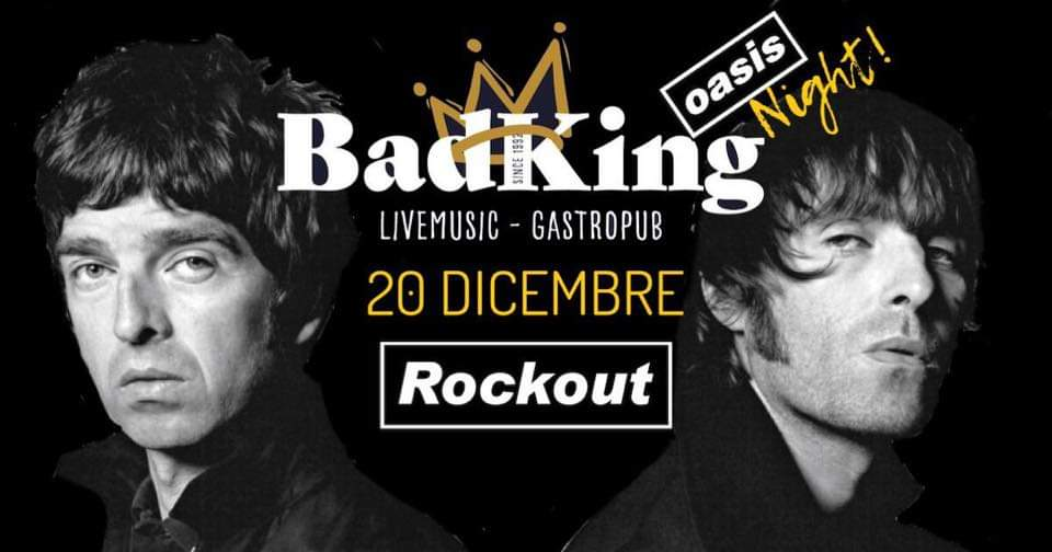 RockOut plays Oasis live Bad King